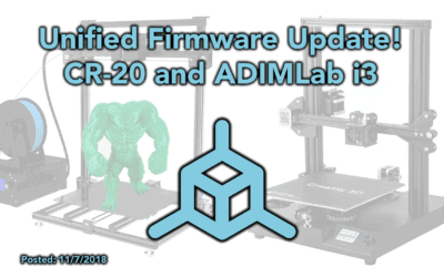 Unified Firmware Update – CR-20 & ADIMLab i3 Plus Support