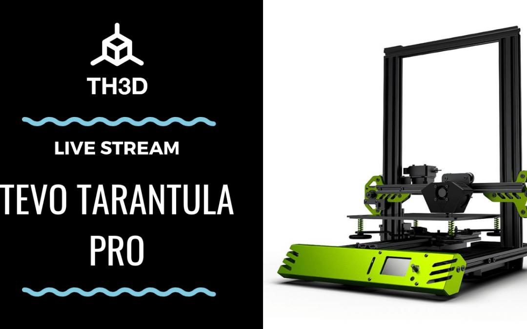 [LIVE] Tevo Tarantula Pro – Live Stream Build!